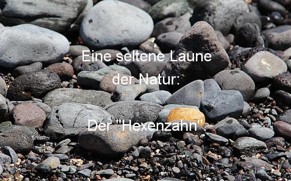 Hexenzahn - Laune der Natur